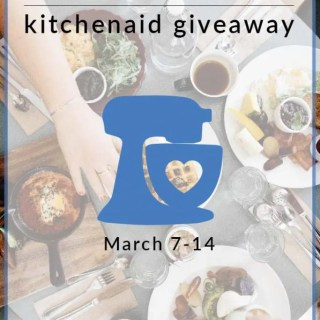Kitchenaid Stand Mixer Giveaway – Foodies Go Social