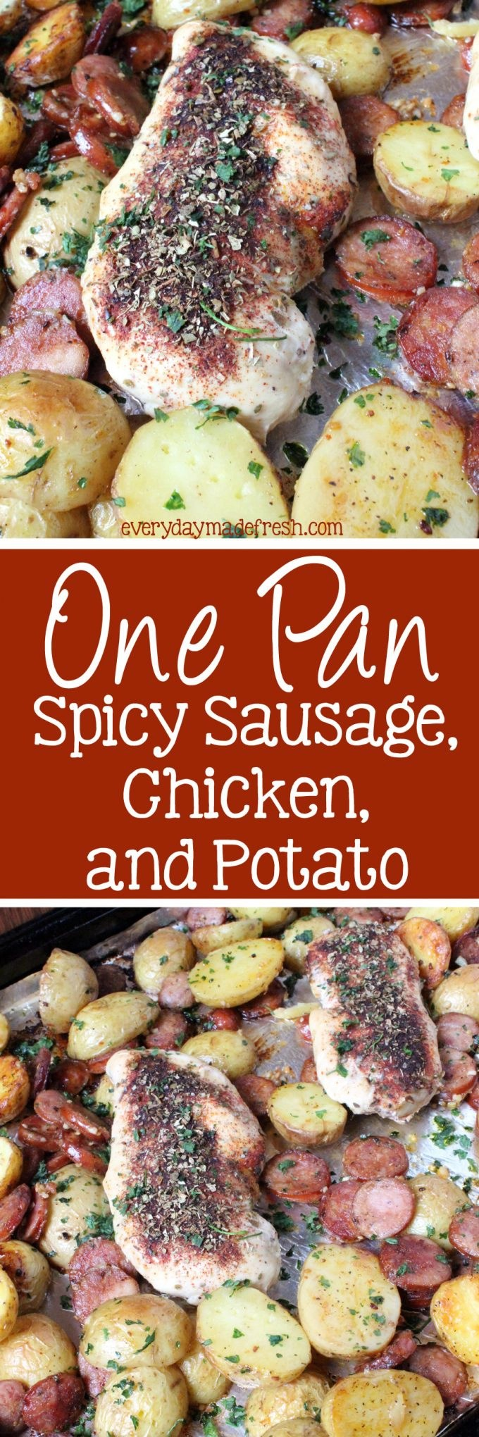 All the flavors in this amazingly simple dish will make the whole family happy! Oh, and did I mention that this One Pan Spicy Sausage, Chicken, and Potato has hardly any clean-up?! Yay, for one pan meals! | EverydayMadeFresh.com