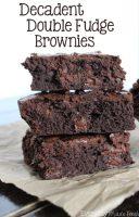 Decadent Double Fudge Brownies