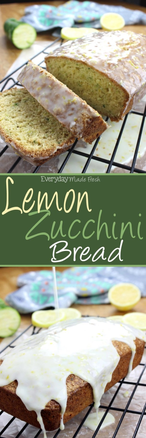This simple Lemon Zucchini Bread is made with lemon zest and fresh zucchini, perfect for any lover of lemon. | EverydayMadeFresh.com