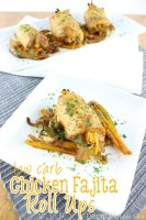 Low Carb Chicken Fajita Roll Ups