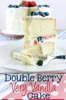 Double Berry Very Vanilla Cake