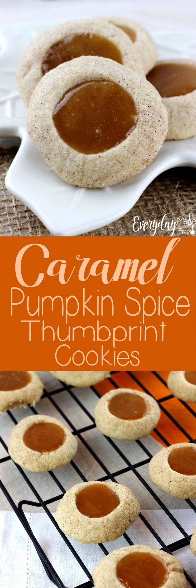 These Caramel Pumpkin Spice Thumbprint Cookies are simple to make and perfect for pumpkin spice lovers! What makes these even better is the simple homemade caramel centers! | EverydayMadeFresh.com