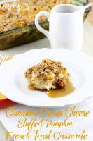 Cinnamon Cream Cheese Stuffed Pumpkin French Toast Casserole