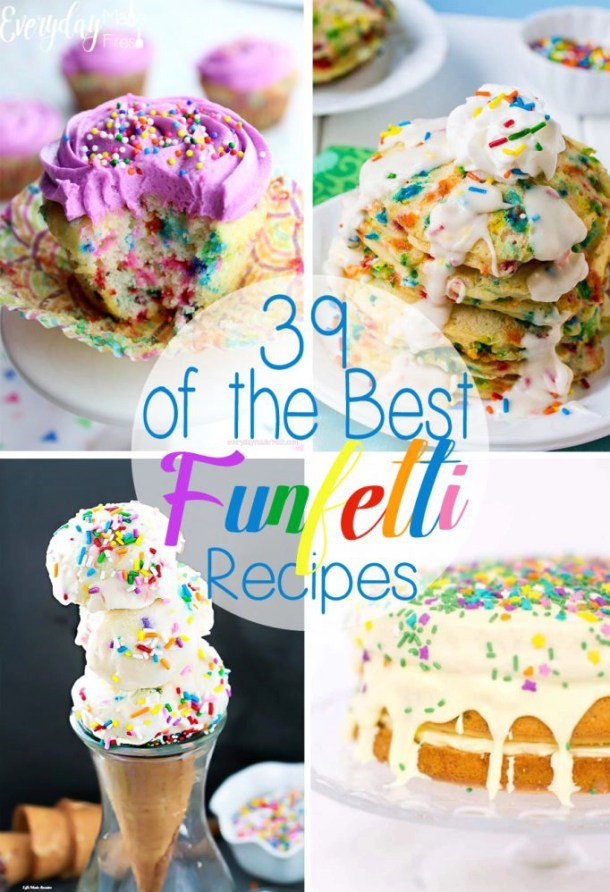 Ultimate Funfetti Recipe Round up - 39 of the Best Funfetti Recipes - Cakes, Cookies, and Beyond! | EverydayMadeFresh.com