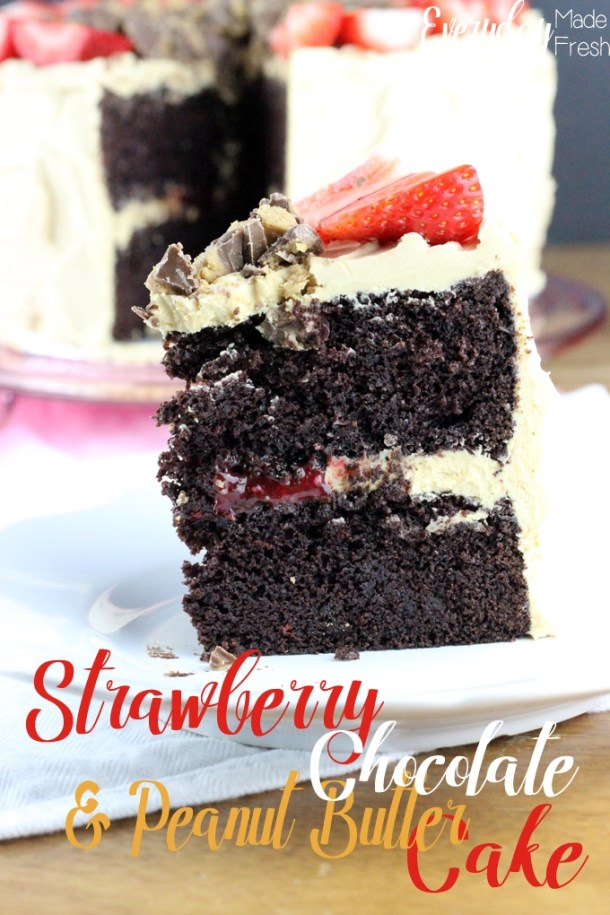 Nothing can come close to the perfect flavors in this Strawberry Chocolate & Peanut Butter Cake. It's a decadent cake that you're gonna love! | EverydayMadeFresh.com