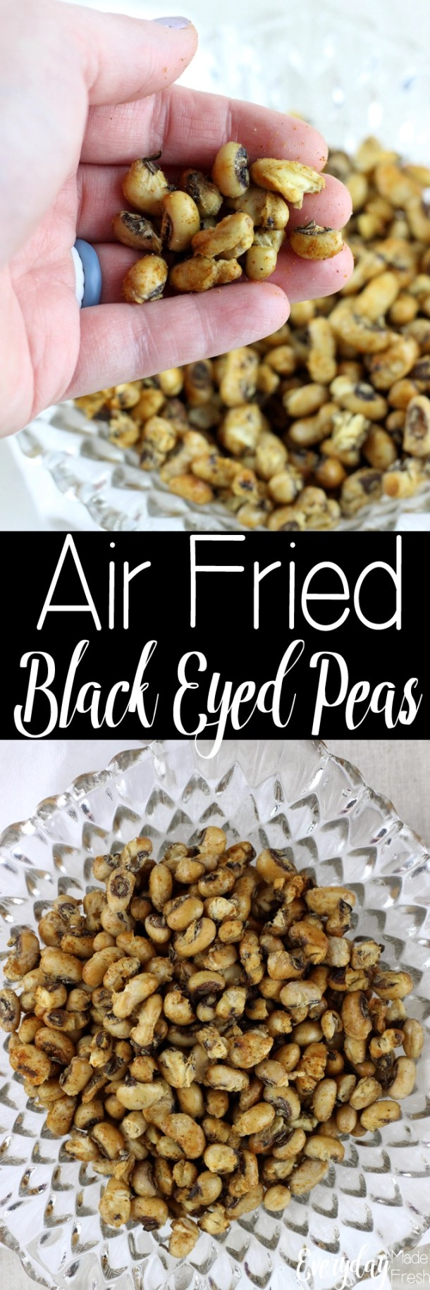 Crunchy on the outside and creamy on the inside, these Air Fried Black Eyed Peas are the perfect healthy snack!