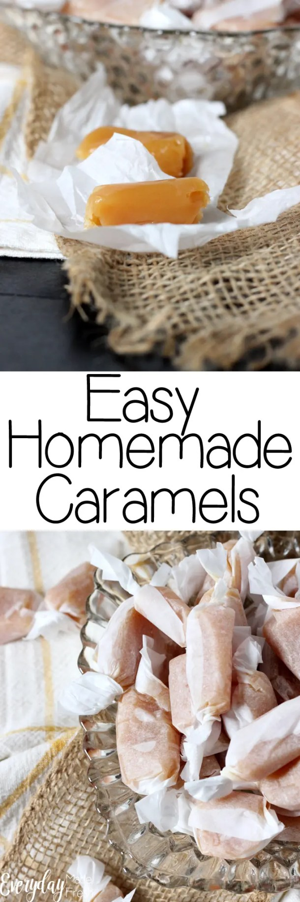These Easy Homemade Caramels are soft and chewy, and ready to indulge in 30 minutes. This makes an excellent gift or to keep for yourself!   EverydayMadeFresh.com