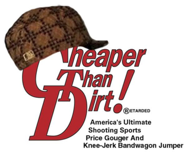Scumbag-Cheaper-Than-Dirt