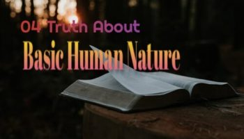 Truth about basic human nature