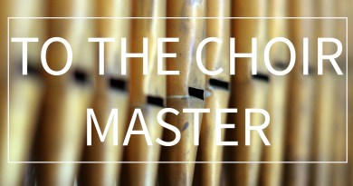 'To The Choir Master' #3 Lament