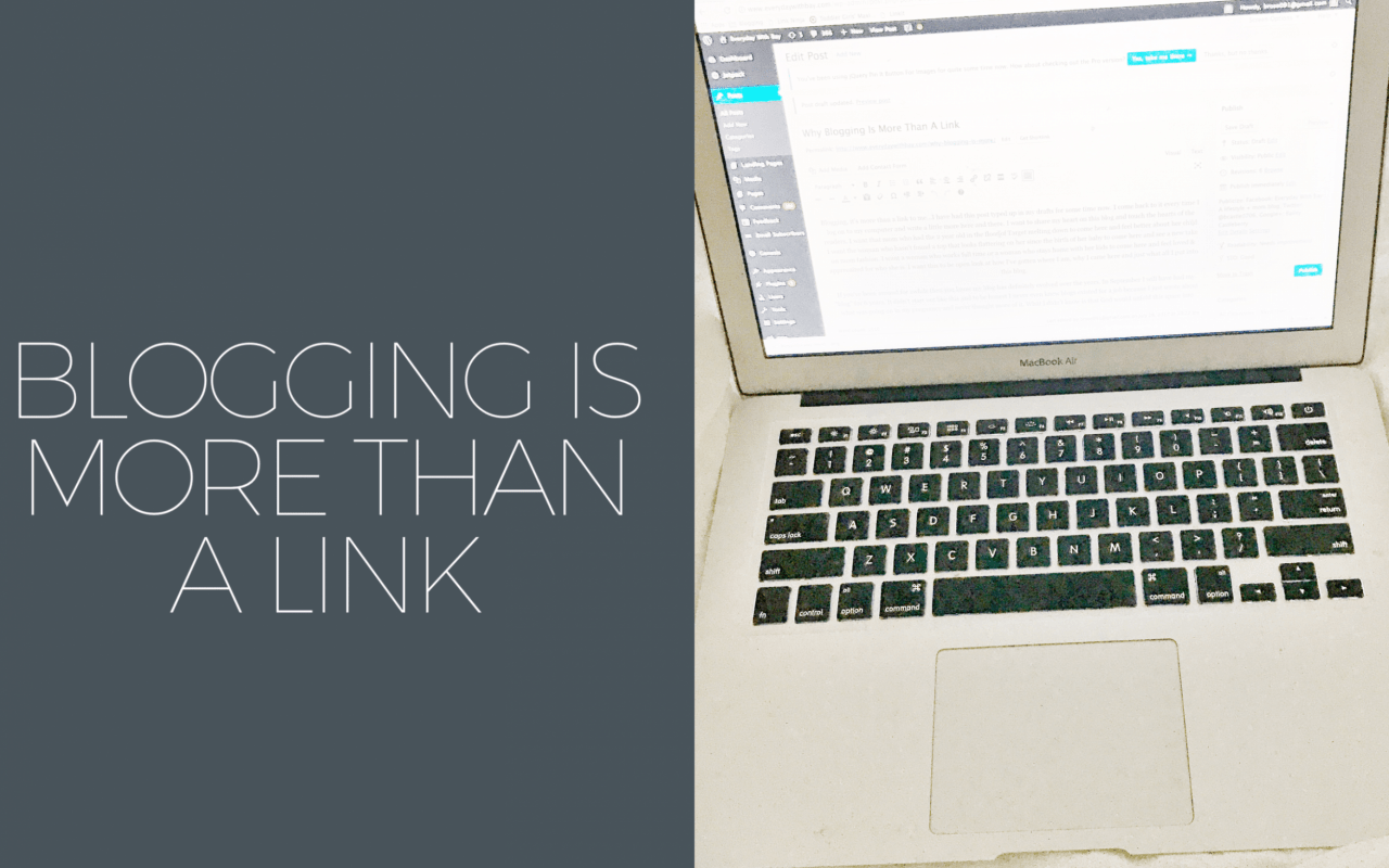 Why Blogging Is More Than A Link