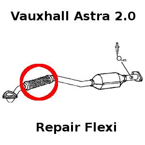 Vauxhall Astra MK4 2.0L SRI exhaust flexi flex repair cat