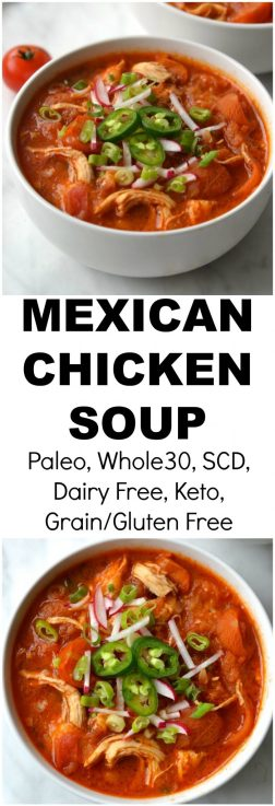 Whole30 Mexican Chicken Soup