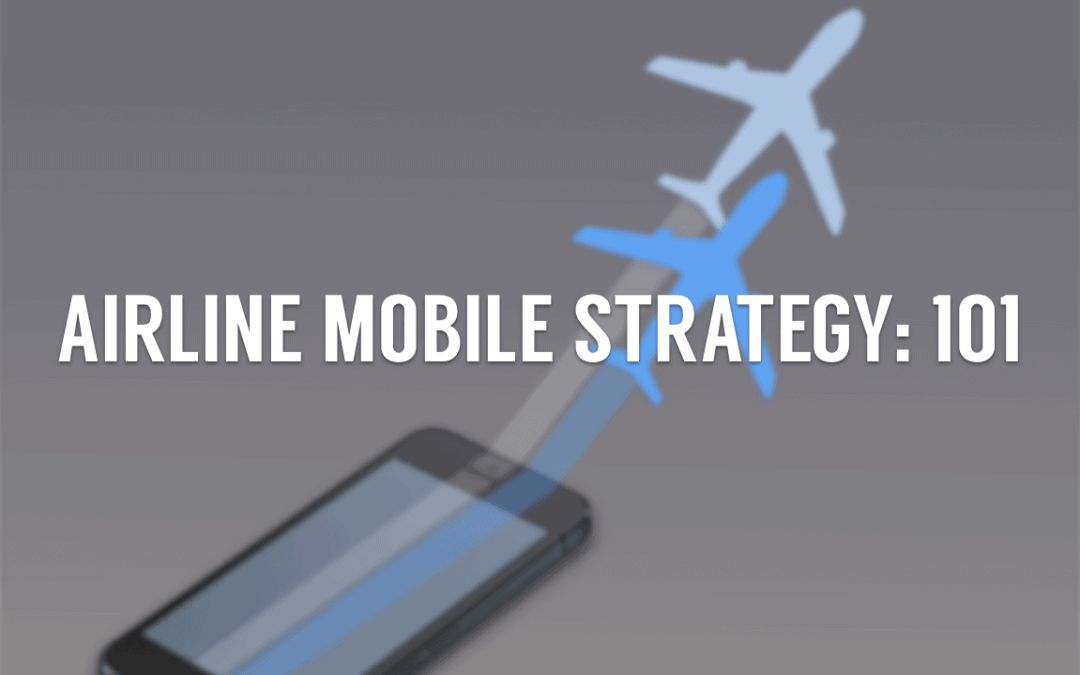 Introduction to Mobile Strategies for Airlines