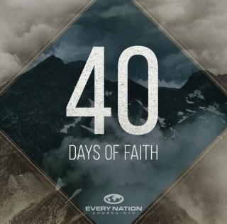 40 Days of Faith Sermon Series