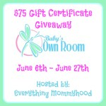 Baby's Own Room $75 Gift Certificate – ends 6/27