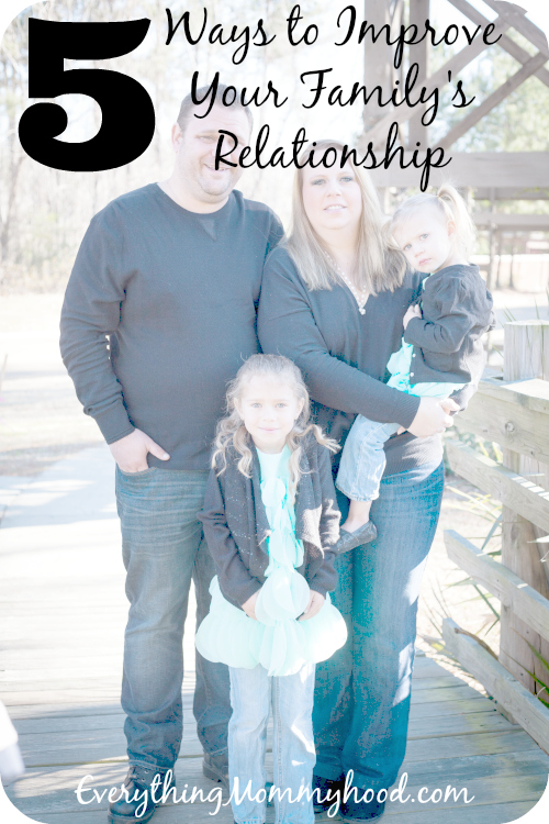 5 Ways to Improve Your familys relationship