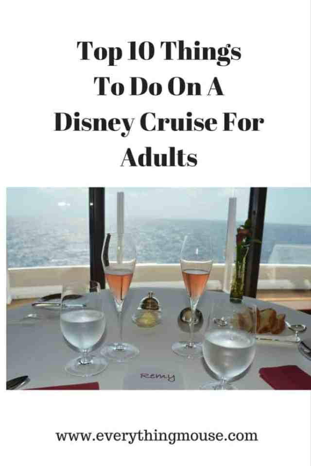 Top 10 Things To Do On ADisney Cruise For Adults