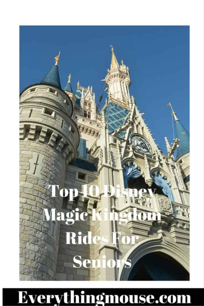 Top 10 DisneyMagic Kingdom Rides For Seniors