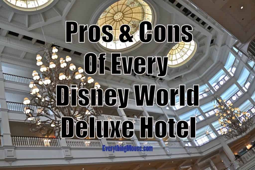 The Pros and Cons of Every Disney World Deluxe Hotel Resort