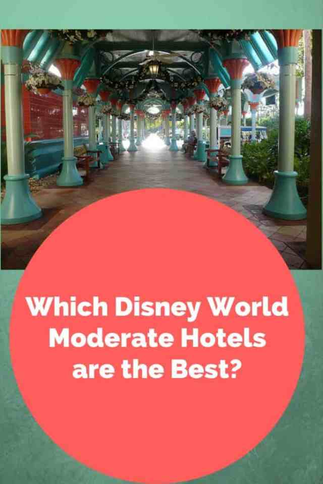 which disney world moderate hotel is the best_