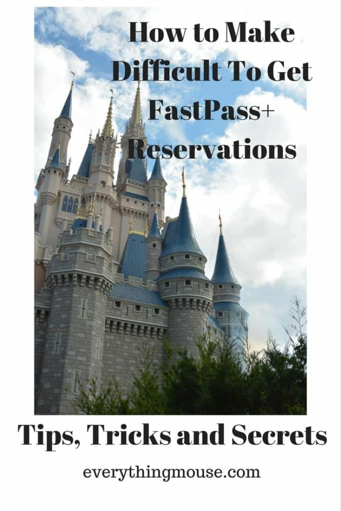How to Make Difficult To Get FastPass+ ReservationsPin