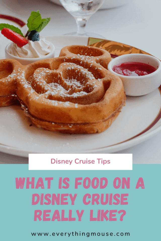 Disney Cruise Food Tips