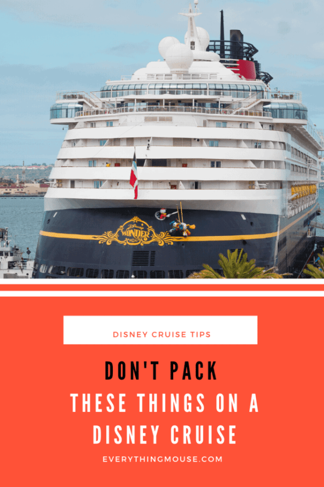 Don't Pack these things on a Disney Cruise