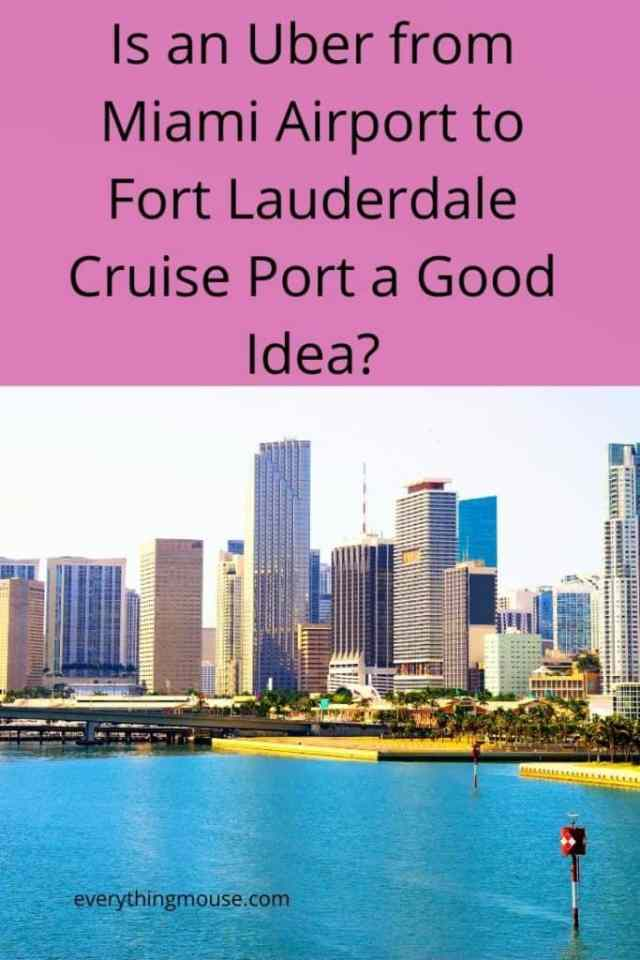 Is an Uber from Miami Airport to Fort Lauderdale Cruise Port a Good Idea_