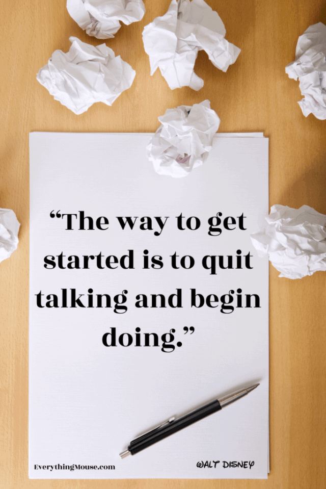 the way to get started is to quit talking and begin doing