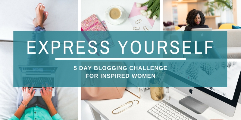 Express Yourself 5-Day Blogging Challenge