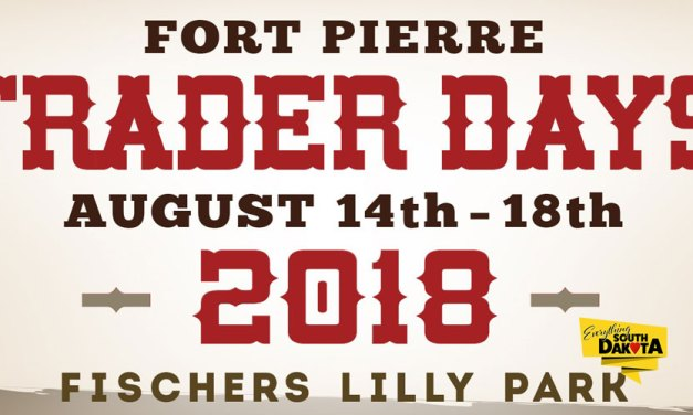 Trader Days Are Coming August 16th-18th – Fort Pierre, South Dakota