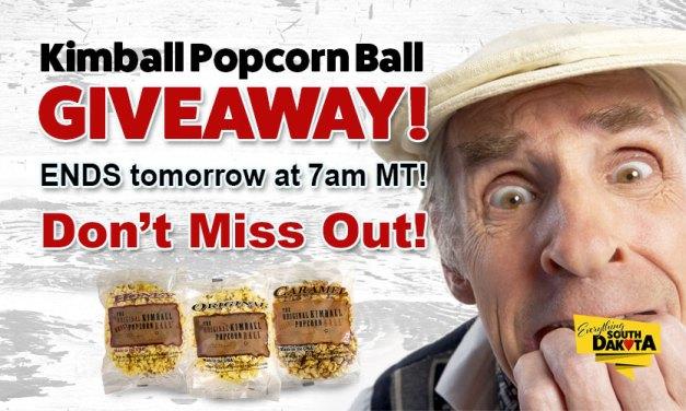 Kimball Popcorn Ball Giveaway Ends Tomorrow at 7am MT!