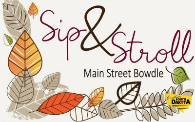 Come Fall Into Bowdle with a Sip & Stroll