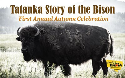 Tatanka Story of the Bison First Annual Autumn Celebration