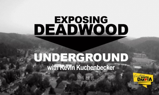 Exposing Deadwood Underground