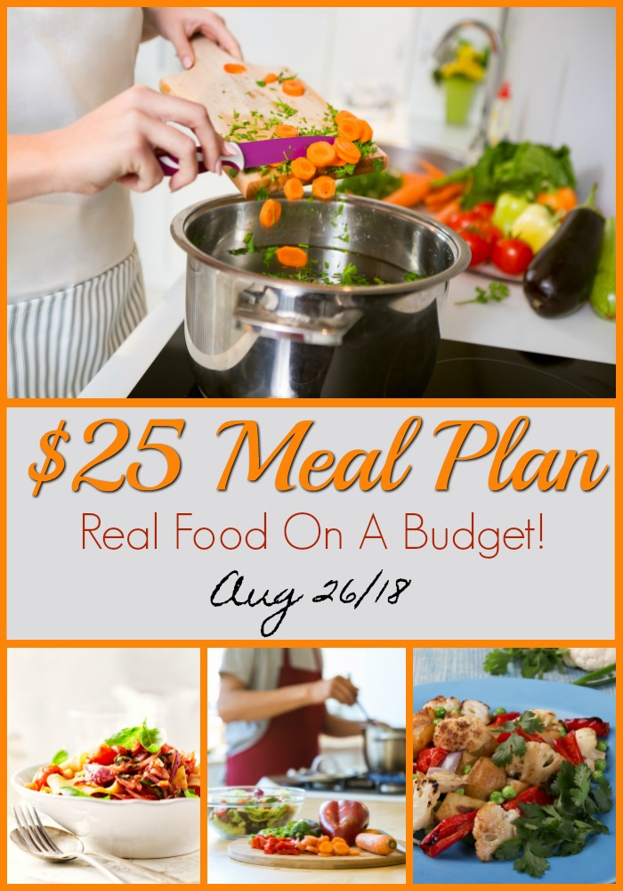 $25 Meal Plan August 26, 2018