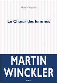 Martin Winckler Le choeur des femmes