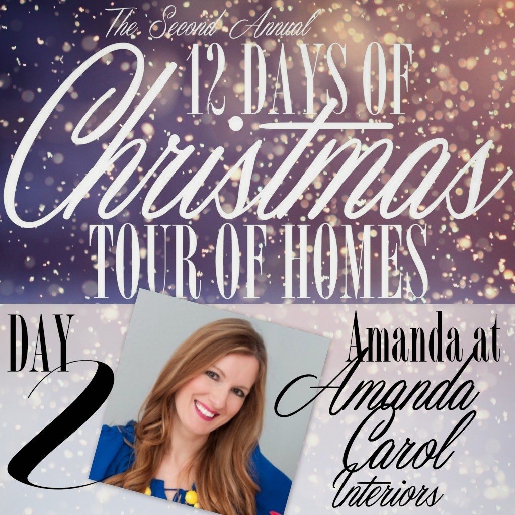 Amanda Carol Interiors White Base Colors Can: Day 1: 12 Days Of Christmas Tour Of Homes