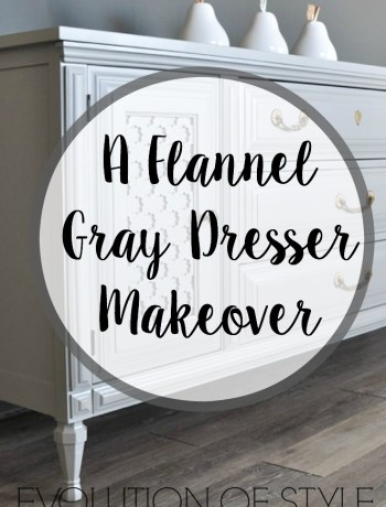 Flannel Gray Dresser Makeover