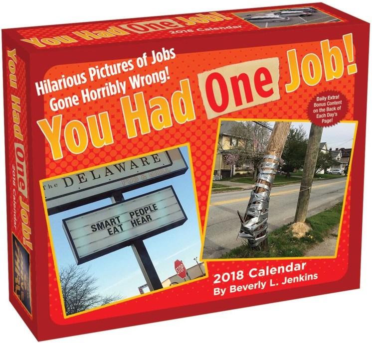 You Had One Job Calendar