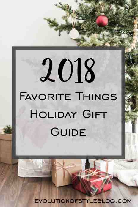 2018 Favorite Things Holiday Gift Guide