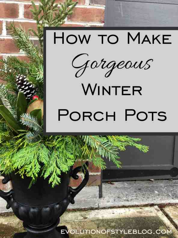 How to Make Outdoor Winter Porch Pots