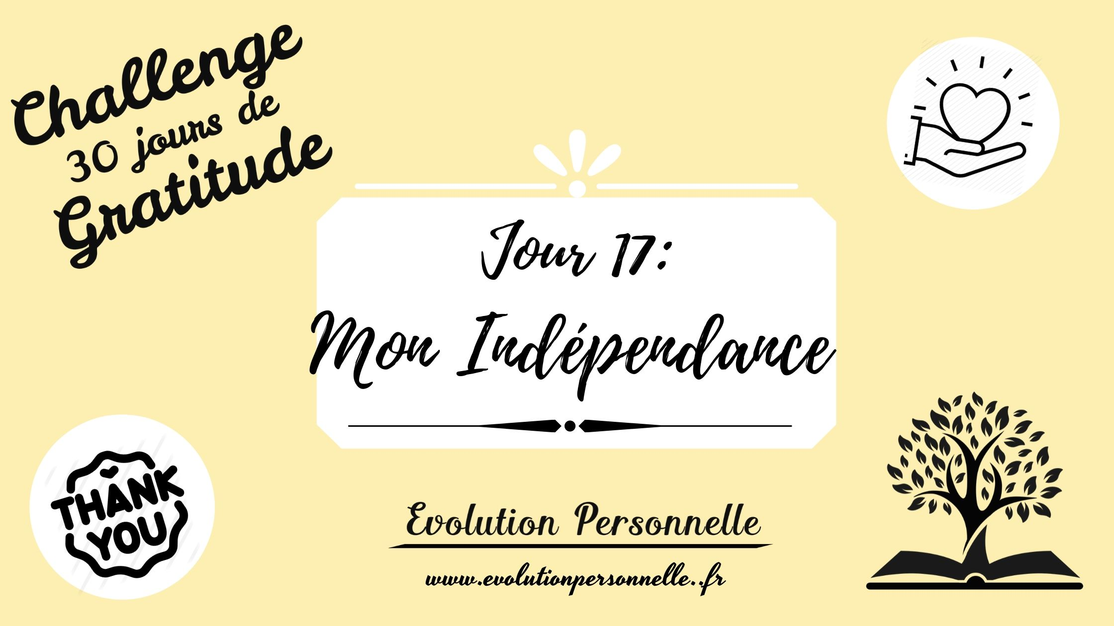 mon indépendance challenge gratitud