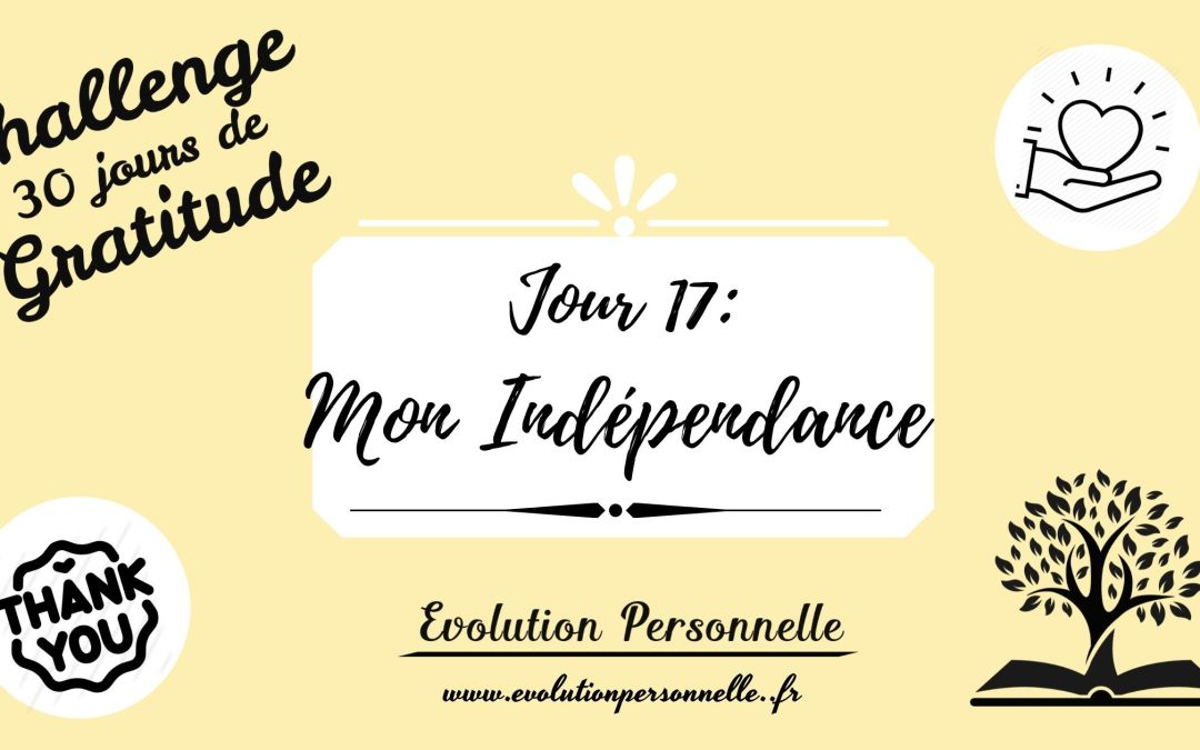Mon indépendance