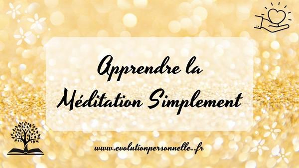 Apprendre la méditation conseils
