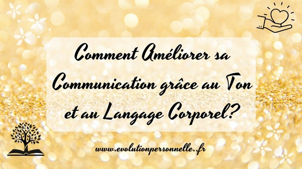 Comment améliorer sa communication conseils