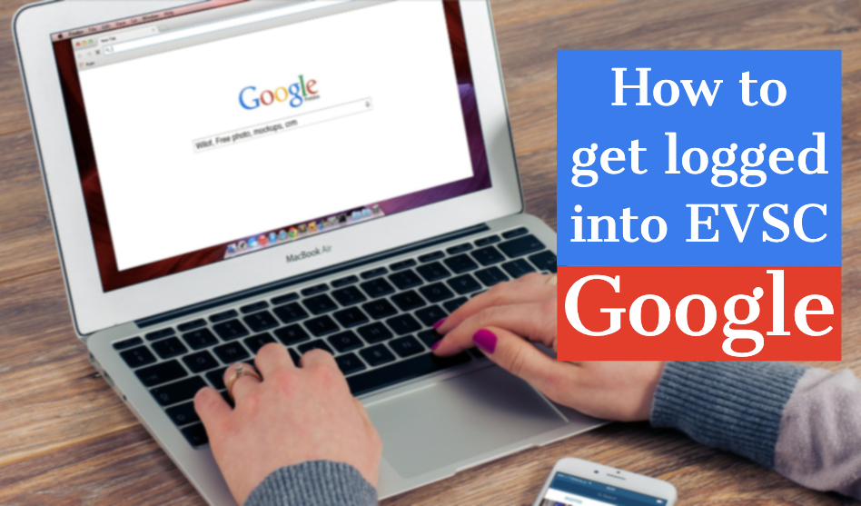 How to get logged in to EVSC Google