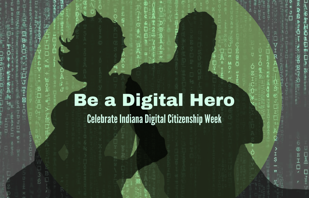 Day 1: Digital Safety – Indiana Digital Citizenship Week
